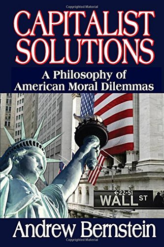 9781412842945: Capitalist Solutions: A Philosophy of American Moral Dilemmas