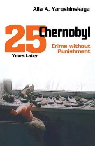 Chernobyl: Crime without Punishment: Alla Yaroshinskaya