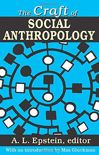9781412845878: The Craft of Social Anthropology