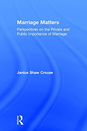 9781412846073: Marriage Matters: Perspectives on the Private and Public Importance of Marriage
