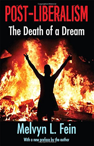 9781412846080: Post-Liberalism: The Death of a Dream