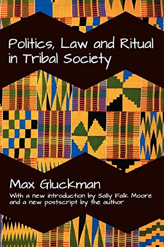9781412846158: Politics, Law and Ritual in Tribal Society
