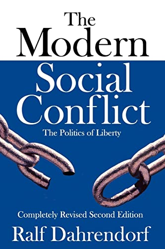 9781412847582: The Modern Social Conflict: The Politics of Liberty