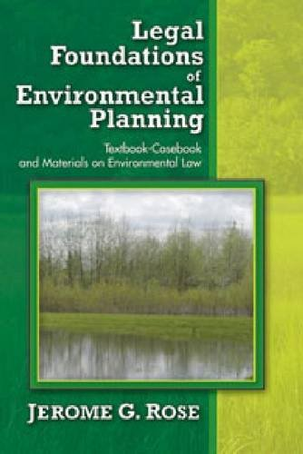 9781412848695: Legal Foundations of Environmental Planning: Textbook-Casebook and Materials on Environmental Law