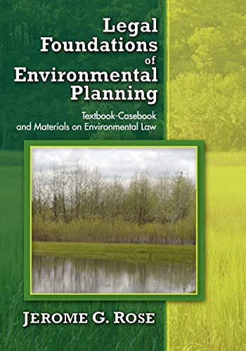9781412849272: Legal Foundations of Environmental Planning: Textbook-Casebook and Materials on Environmental Law