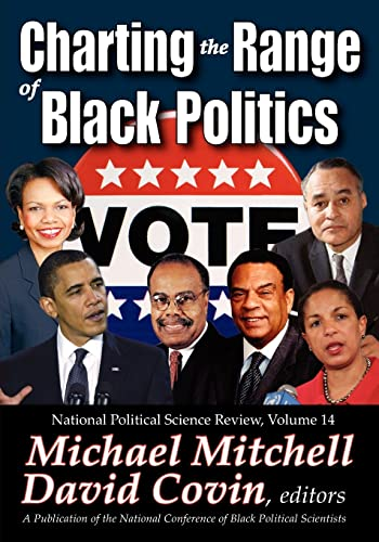 9781412849395: Charting the Range of Black Politics (National Political Science Review Series)