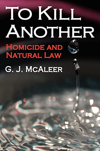 9781412849609: To Kill Another: Homicide and Natural Law