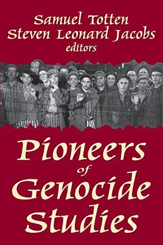 9781412849746: Pioneers of Genocide Studies