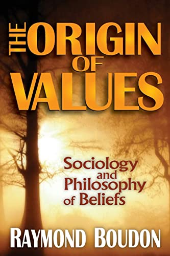 9781412849838: The Origin of Values: Reprint Edition: Sociology and Philosophy of Beliefs