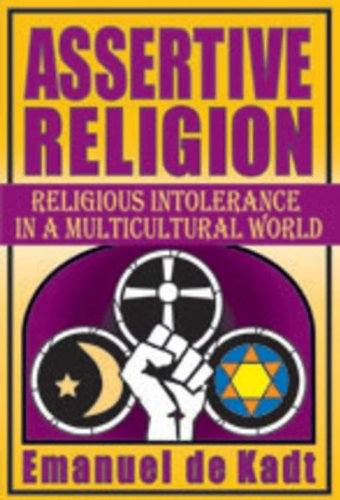 9781412851206: Assertive Religion: Religious Intolerance in a Multicultural World