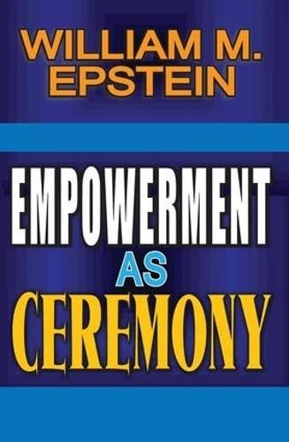 9781412851602: Empowerment as Ceremony