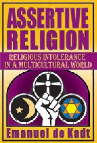 9781412851756: Assertive Religion: Religious Intolerance in a Multicultural World