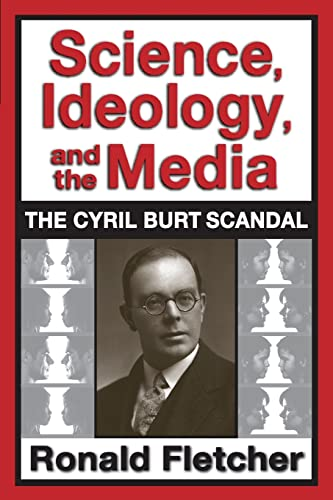 9781412852746: Science, Ideology, and the Media: The Cyril Burt Scandal