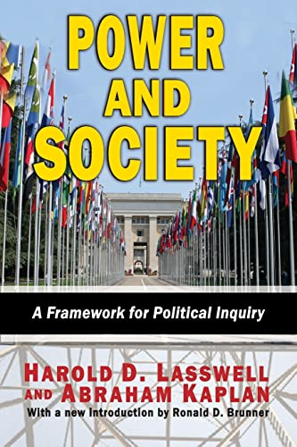 Power and Society: A Framework for Political: Harold D. Lasswell,