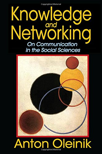 9781412853019: Knowledge and Networking: On Communication in the Social Sciences