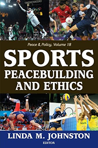 9781412853880: Sports, Peacebuilding and Ethics (Peace & Policy)