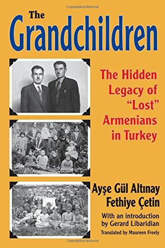 The Grandchildren: The Hidden Legacy of 'Lost' Armenians in Turkey (Transaction Armenian ...
