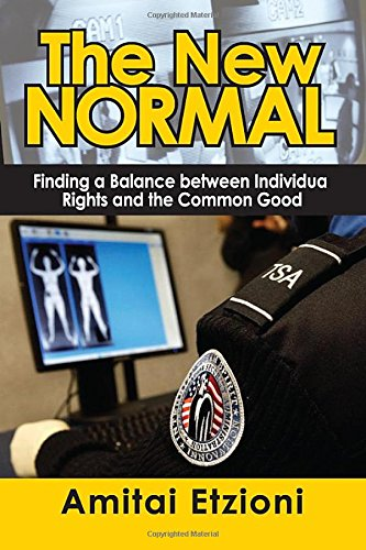 9781412854771: The New Normal: Finding a Balance between Individual Rights and the Common Good
