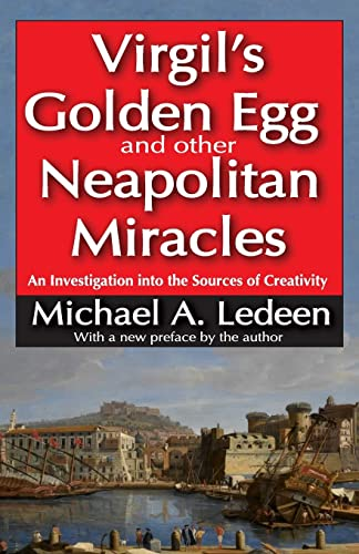 9781412854795: Virgil's Golden Egg and Other Neapolitan Miracles: An Investigation into the Sources of Creativity