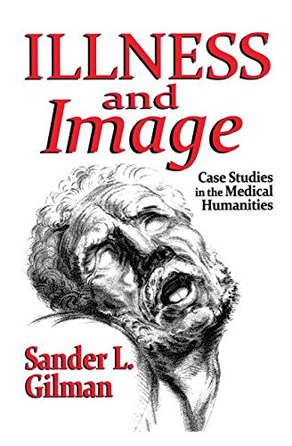 9781412854931: Illness and Image: Case Studies in the Medical Humanities