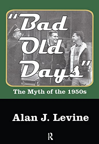 9781412855082: Bad Old Days (Large Print): The Myth of the 1950s