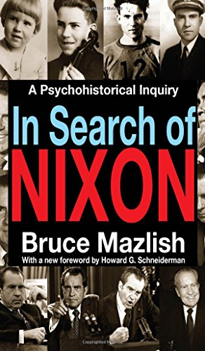 9781412855648: In Search of Nixon: A Psychohistorical Inquiry