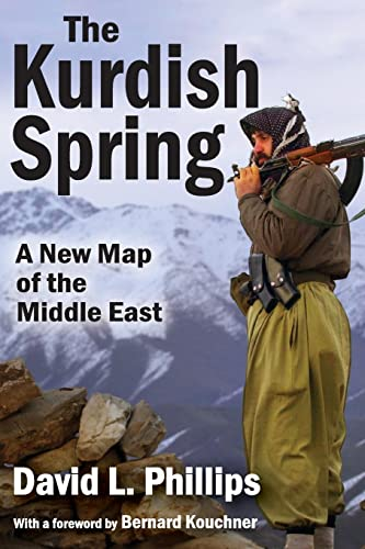9781412856805: The Kurdish Spring: A New Map of the Middle East