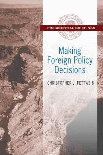9781412856928: Making Foreign Policy Decisions (Presidential Briefings)