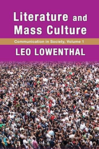 9781412856980: Literature and Mass Culture (Communication in Society Series)