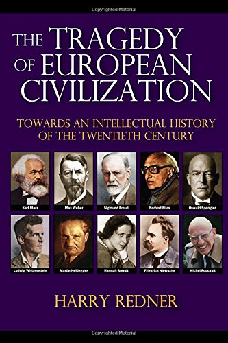 9781412857116: The Tragedy of European Civilization: Towards an Intellectual History of the Twentieth Century