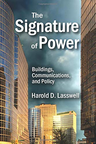 9781412857185: The Signature of Power: Buildings, Communications, and Policy