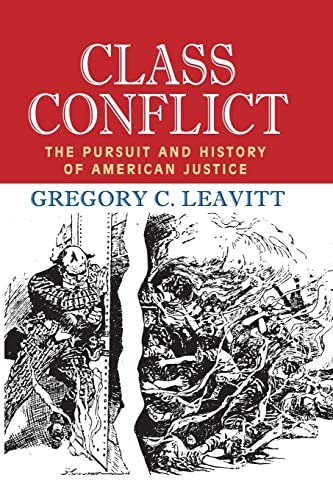 9781412862394: Class Conflict: The Pursuit and History of American Justice