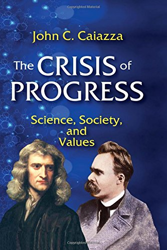 9781412862530: The Crisis of Progress: Science, Society, and Values