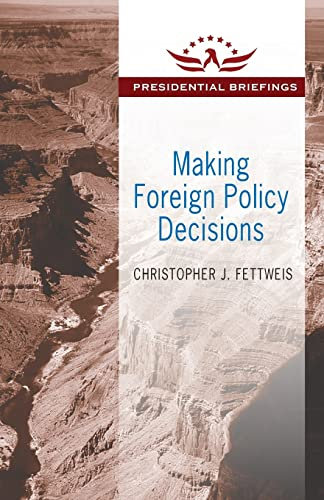 9781412862639: Making Foreign Policy Decisions (Presidential Briefings Series)