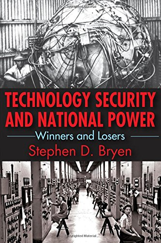 9781412862677: Technology Security and National Power: Winners and Losers