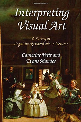 9781412864008: Interpreting Visual Art: A Survey of Cognitive Research About Pictures