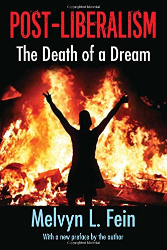 9781412864053: Post-Liberalism: The Death of a Dream