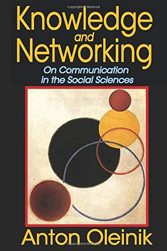 9781412864077: Knowledge and Networking: On Communication in the Social Sciences