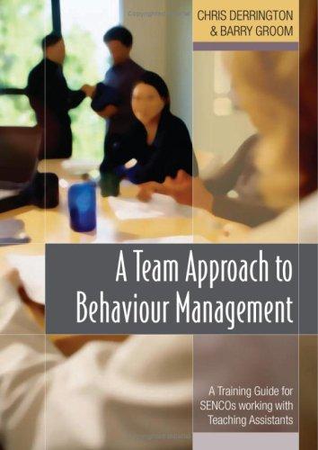 A Team Approach To Behaviour Management