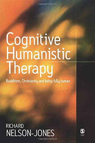 9781412900751: Cognitive Humanistic Therapy: Buddhism, Christianity and Being Fully Human