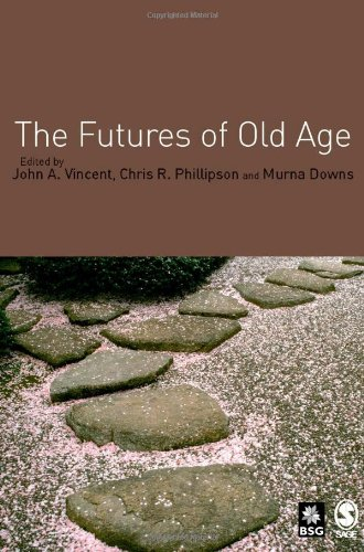 9781412901079: The Futures of Old Age