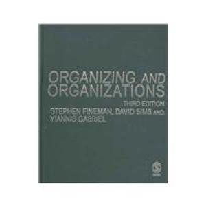 9781412901291: Organizing and Organizations