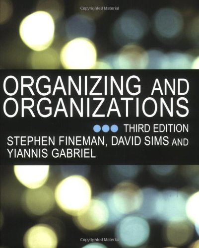9781412901307: Organizing and Organizations