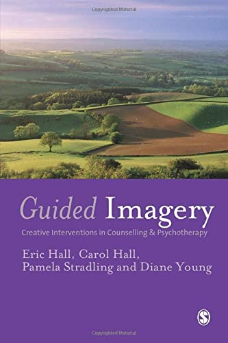 9781412901499: Guided Imagery: Creative Interventions in Counselling & Psychotherapy