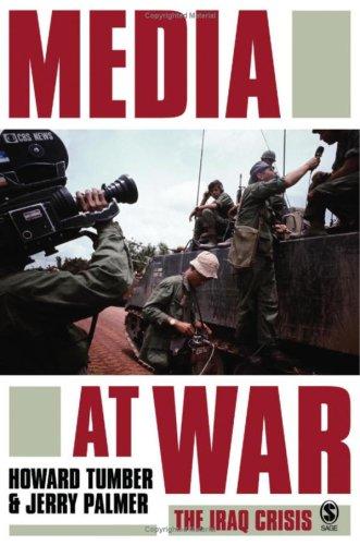 Media at War: The Iraq Crisis: Howard Tumber