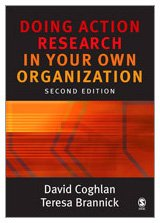 9781412902465: Doing Action Research in Your Own Organization
