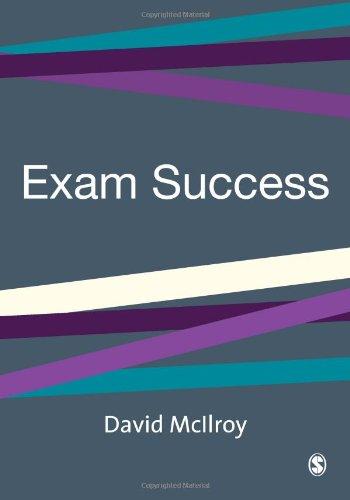 Exam Success (SAGE Study Skills Series): David McIlroy