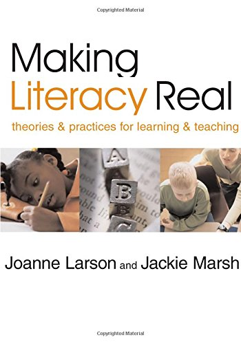 9781412903318: Making Literacy Real: Theories and Practices for Learning and Teaching