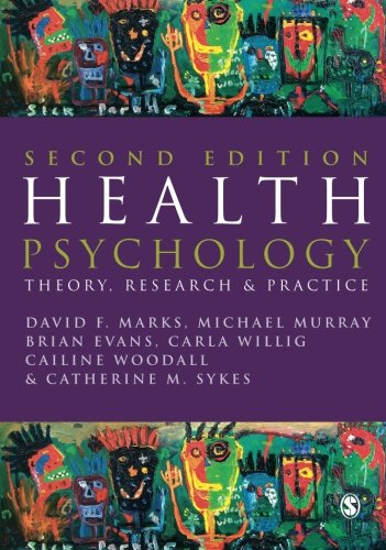 9781412903370: Health Psychology: Theory, Research and Practice