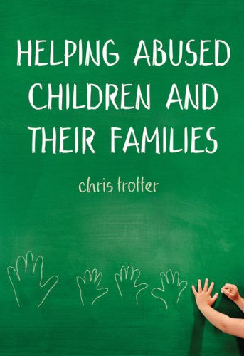 9781412903554: Helping Abused Children and Their Families: Towards an Evidence-based Practice Model
